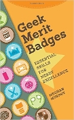 Geek Merit Badges: Essential Skills for Nerdy Excellence