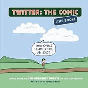 Twitter: The Comic (The Book): Comics Based on the Greatest Twee
